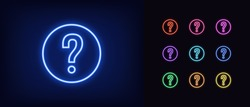 Neon question mark icon. Glowing neon question sign, outline query silhouette in vivid colors. Chat of support service, FAQ, get answer and advice. Vector icon set, sign, pictogram for UI