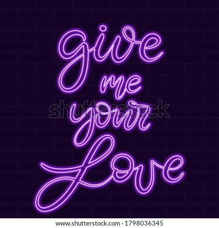 neon sign give me your love