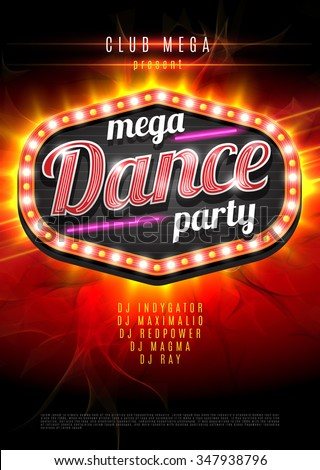 Neon sign mega Dance party in light frame on red  flame background. Vector illustration. EPS10