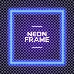 Neon square frame on transparent background for poster party, cafe, shop, banner, promotion, restaurant. Bright signboard cyan color. Vector Illustration 10 eps