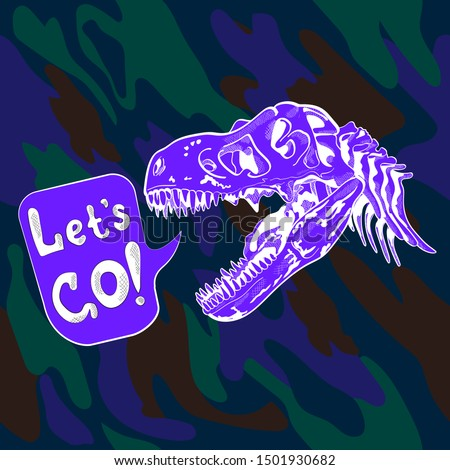 Neon Tyrannosaurus dinosaur skull on camouflage background. seamless pattern. Let's go - lettering quote. Card, t-shirt composition, hand drawn style print. Vector illustration. Photo stock ©