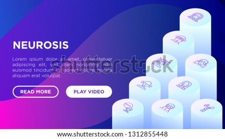 Neurosis web page template with thin line isometric icon: panic attack, headache, fatigue, insomnia, despair, phobia, mood instability, stuttering, psychalgia, dizziness. Modern vector illustration.