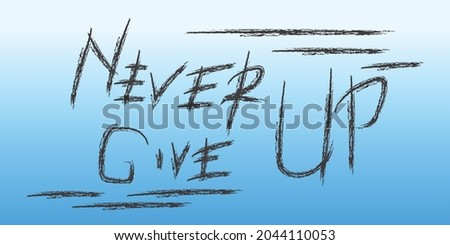never give up blue sky