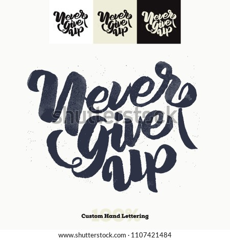 never give up  quote hand