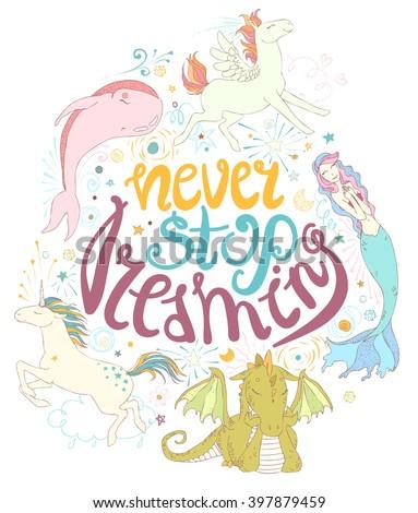 never stop dreaming  cute magic