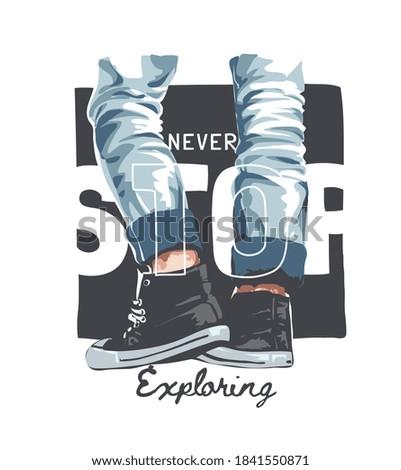 never stop exploring slogan