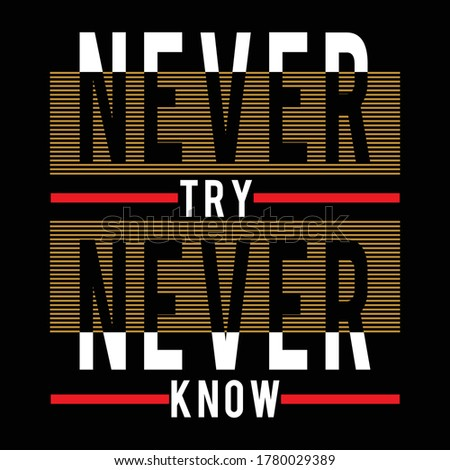 never try never know design typography, vector illustration for print Zdjęcia stock ©