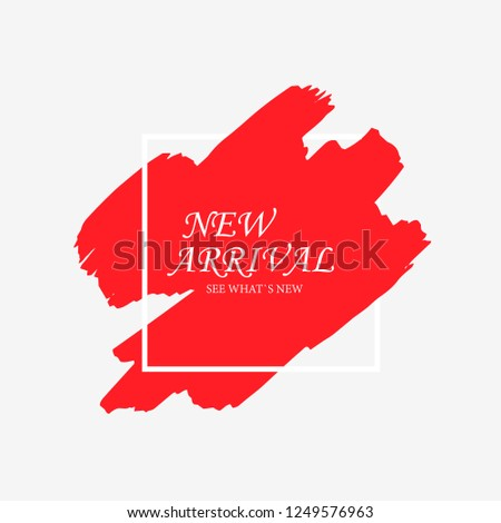 New Arrivals sale text in red art brush over white frame watercolor paint texture background vector illustration.Vector Black grunge Paint, Brush. Perfect acrylic design for a shop and sale banner. #1249576963