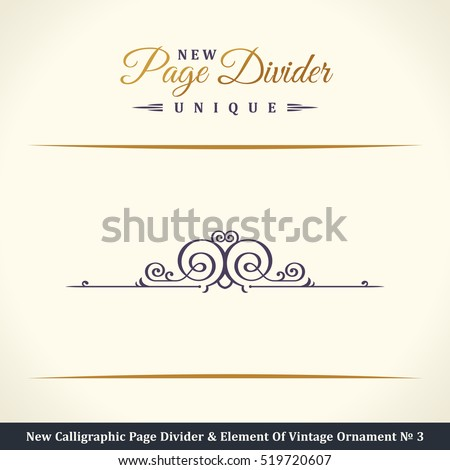 New Calligraphic Page Divider and Element of vintage ornament. Elements for retro logo and vector decorative border line. Gold royal book