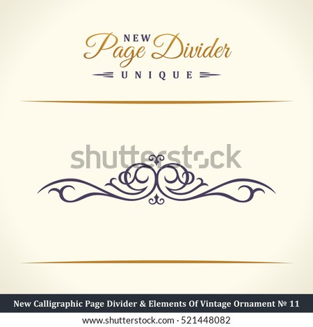 New Calligraphic Page Divider and Element of vintage ornament. Elements for retro logo and vector crest, decorative border line ?11