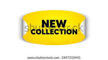 New collection. Adhesive sticker with offer message. New fashion arrival sign. Advertising offer symbol. Yellow sticker mockup banner. New collection badge shape. Adhesive offer paper banner. Vector Foto stock ©