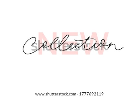 New collection continuous line vector lettering. Modern slogan handwritten vector calligraphy. Black paint lettering isolated on white background. Design for social media, advertising design, banner, Foto stock ©