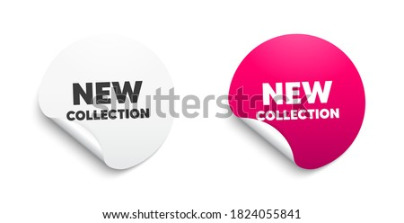 New collection. Round sticker with offer message. New fashion arrival sign. Advertising offer symbol. Circle sticker mockup banner. New collection badge shape. Adhesive offer paper banner. Vector Stok fotoğraf ©