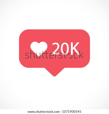New Counter Notification Icon. Follower. New Icon likes 20K symbol, button, ui, web. Social media likes 20000. Vector. EPS 10