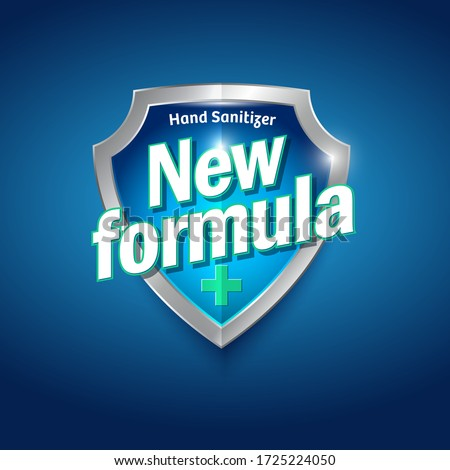 New Formula logo. Sanitizer gel, antiseptic and virus protection label. Sanitizer for hands and body. Blue and silver glossy shield with letters and medical cross.