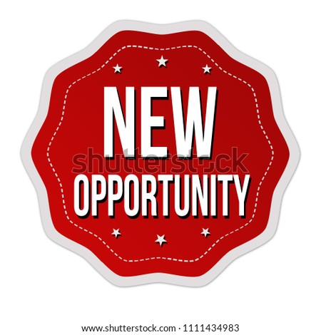 New opportunity label or sticker on white background, vector illustration