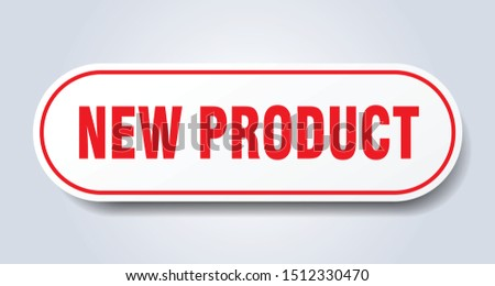 new product sign. new product rounded red sticker. new product