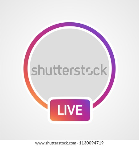 New Social media Instagram icon avatar stories user LIVE video streaming colorful gradient logo, symbol, sign. Vector illustration EPS 10