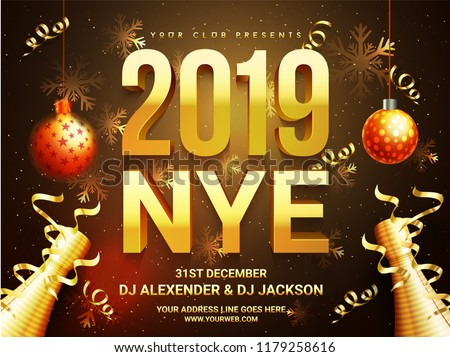 New Year celebration poster design with 3D text 2019 and decorative bauble, confetti time and venue details.