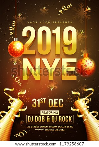 New Year celebration template or flyer design with 3D text 2019 and decorative bauble, confetti time and venue details.