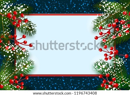 New Year. Christmas. Postcard, card. Green spruce branches in the snow with red berries on both sides. Place for advertising and announcements. Isolated vector illustration