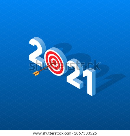 New Year Goals 2021. Vector illustration of a 3D isometric image indicates New Year Goals. 2021 New Year resolution concept illustration with arrow pinned at center of target.