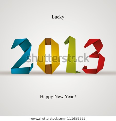 New 2013 year greeting card made in origami style vector illustration lucky 2013 happy new year