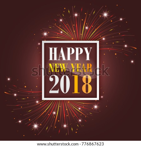 New Year greetings 2018 with fireworks, sparkle, stars and glitter. Vector illustration. #776867623