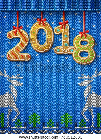 New Year 2018 in shape of gingerbread against knitted background. Year number like cookies on ribbon. Best vector image for christmas, new years day, cooking, winter holiday, food, silvester, etc
