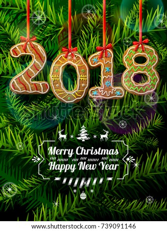 New Year 2018 in shape of gingerbread against pine branches. Year number like cookies on ribbon. Best vector illustration for christmas, new years day, cooking, winter holiday, food, silvester, etc