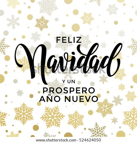New Year in spanish golden text Prospero Ano Nuevo. Vector greeting for Happy New Year in Spain of winter golden and silver crystal snowflakes snow ornaments. Vector Navidad card gold glitter #524624050