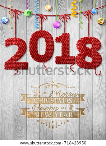 New Year 2018 knitted fabric as christmas decoration. Christmas congratulation against wood background. Best vector image for new years day, christmas, winter holiday, new years eve, silvester, etc