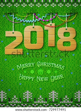 New Year 2018 of wood as christmas decoration. Christmas congratulation against knitted background. Best vector illustration for new years day, christmas, winter holiday, new years eve, silvester, etc