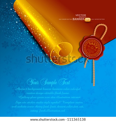 New Year's scroll with the wax seal of Santa on a holiday background