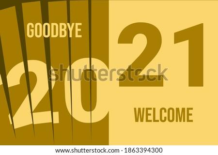 New Year 2021Vector. Goodbye 2020. Welcome 2021