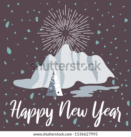 New Year vector illustration with lettering, snow, mountain, Christmas tree and fireworks. Perfect for posters, banners, social media, websites, adverts etc.