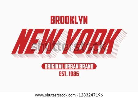 New York modern typography slogan for t-shirt. Brooklyn tee shirt graphics, urban brand print. Vector illustration.