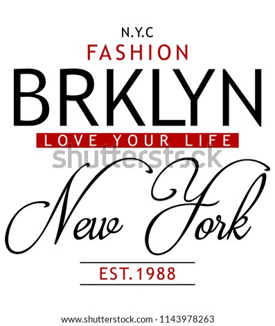 New York slogan graphic for t-shirt and other uses