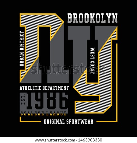 new york slogan typography graphics for t-shirt. brooklyn college print for apparel. Athletic t shirt design, sportswear. Vector illustration