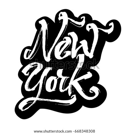 New York. Sticker. Modern Calligraphy Hand Lettering for Silk Screen Printing