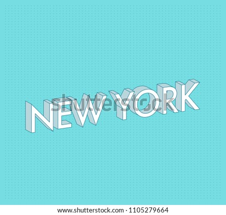 New York Vector City Name Series. Modern Minimal 3D Typography design. Pastel Color.