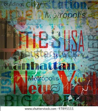 New York. Word Grunge collage on background.