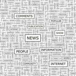 NEWS. Concept vector illustration. Word cloud with related tags and terms. Graphic tag collection. Wordcloud collage.