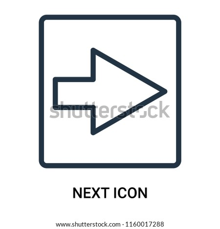 Next icon vector isolated on white background, Next transparent sign , outline linear symbol or thin lined pictogram