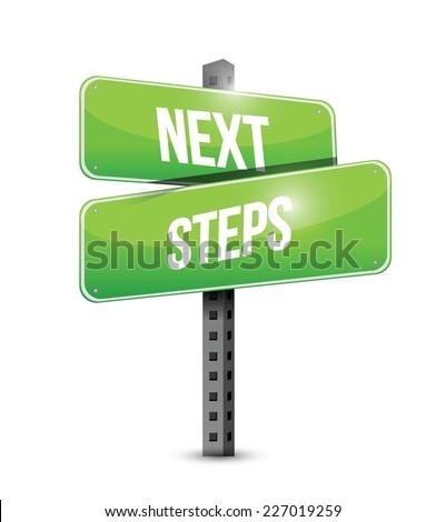 next steps road sign illustration design over a white background