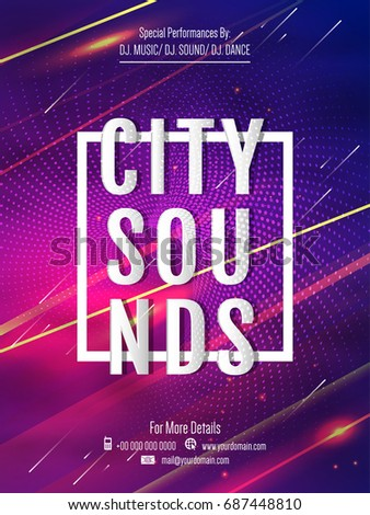 nice and beautiful abstract or Party Flyer for City Sounds with nice and creative design illustration in a background.