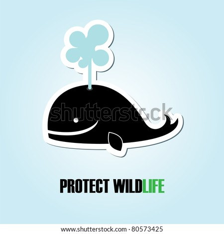 nice label protect wildlife. vector illustration
