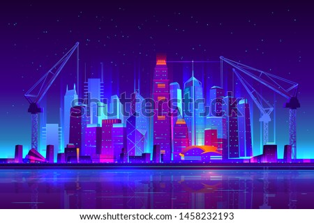 Night city building with construction cranes in neon lights. Growing metropolis development skyline, cityscape with futuristic architecture new skyscrapers urban background Cartoon vector illustration