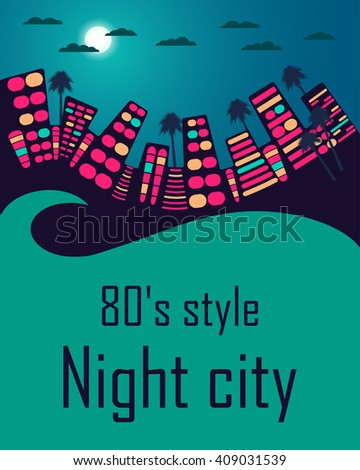night city in the style of 80's