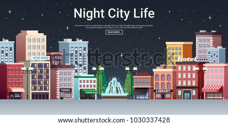 Night city life webpage poster with picturesque town center business office and shopping area houses vector illustration  #1030337428